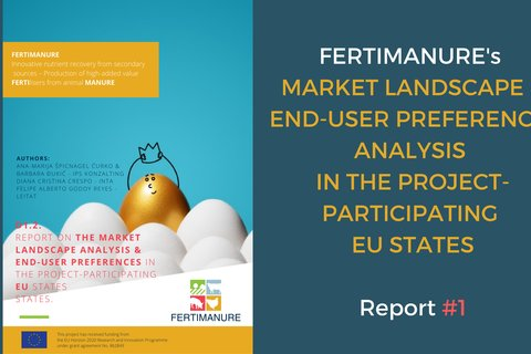 FERTIMANURE's report #1 on Market Landscape analysis & end-users preferences in the projetc-participating EU states