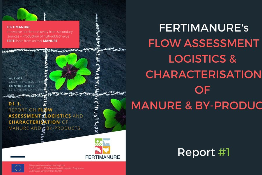 Report#1 on Flow Assessment, Logistics & Characterisation of Manure & By-Products